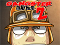 Gangster Mayhem 2