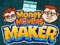 Online hra Money Movers Maker